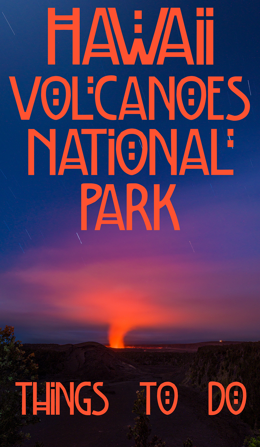 Things To Do In Hawaii Volcanoes National Park Travel